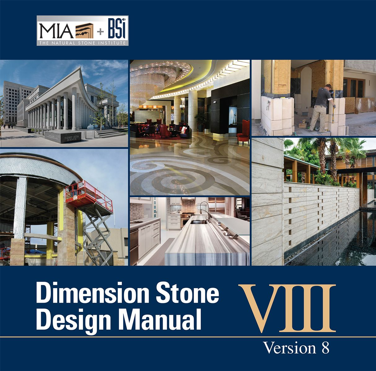 natural stone institute mia bsi releases dimension stone design rh naturalstoneinstitute org dimension stone design manual version viii (may 2016) dimension stone design manual version 7.2