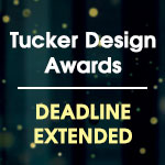 Tucker Design Awards - Enter by August 9th